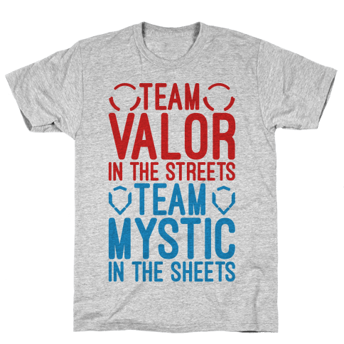 Team Valor In The Streets Team Mystic In The Sheets Parody Mens T-Shirt