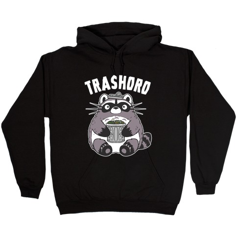 Trashoro Hooded Sweatshirt