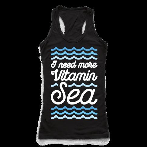 I Need More Vitamin Sea