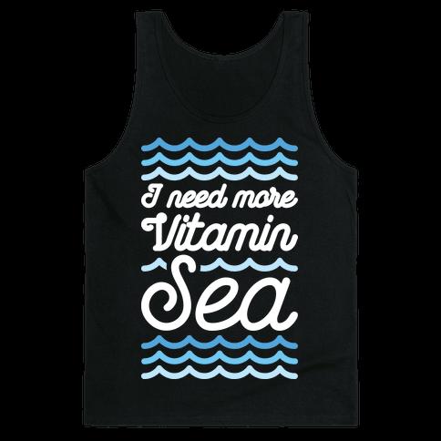 I Need More Vitamin Sea Tank Top