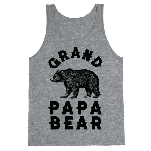 Grandpapa Bear Tank Top