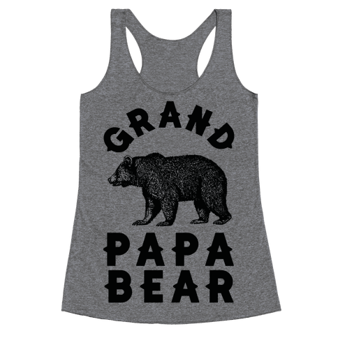 Grandpapa Bear Racerback Tank Top