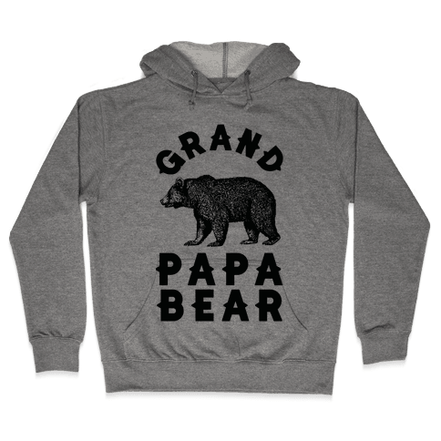 Grandpapa Bear Hooded Sweatshirt