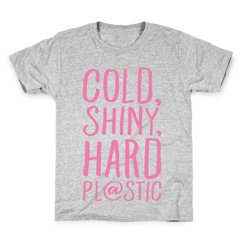 Cold Shiny Hard Plastic Parody White Print Kids T-Shirt