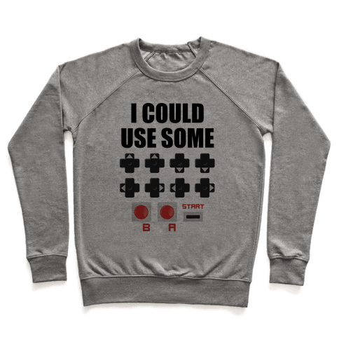 I Could Use Some Extra Lives Pullover