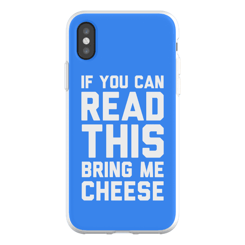 If You Can Read This Bring Me Cheese Phone Flexi-Case