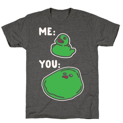 Me vs You Melting Ducky Meme White Print T-Shirt
