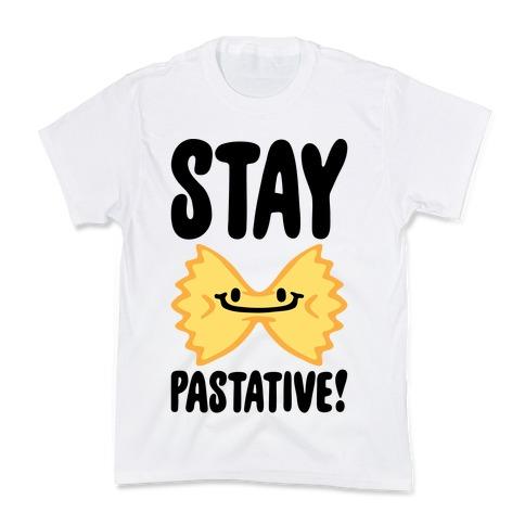 Stay Pastative Kids T-Shirt