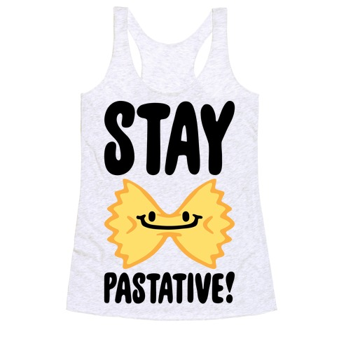 Stay Pastative Racerback Tank Top