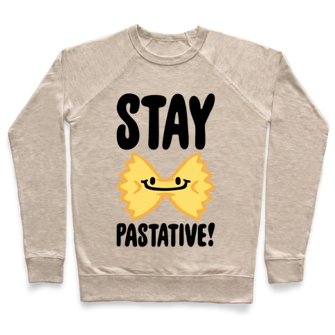 Stay Pastative Pullover