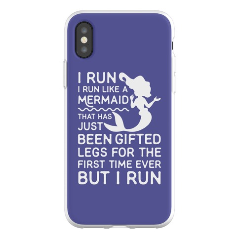 I Run Like a Mermaid Phone Flexi-Case