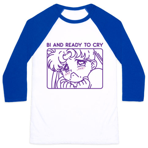 Bi And Ready To Cry Sailor Baseball Tee
