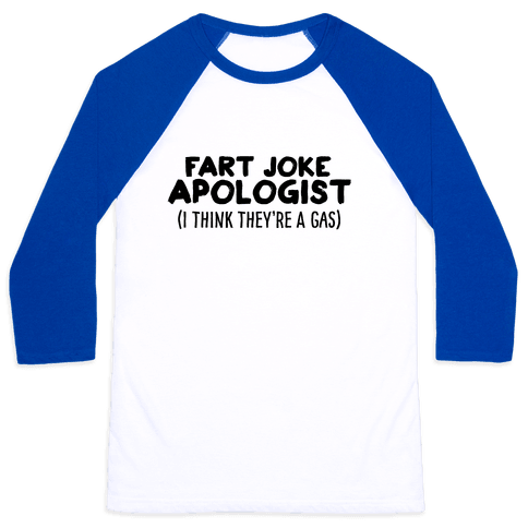 Fart Joke Apologist Baseball Tee