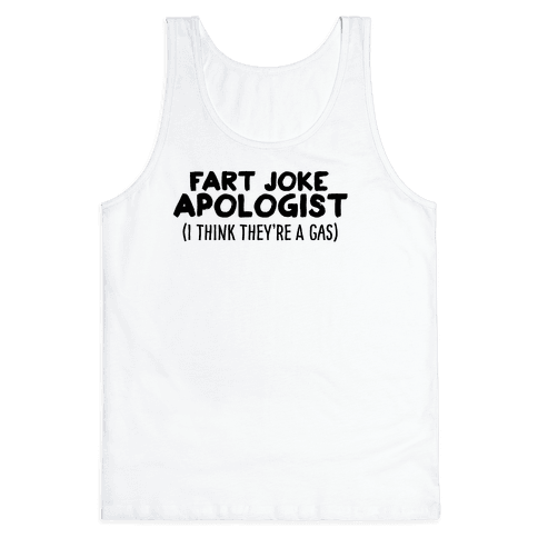 Fart Joke Apologist Tank Top