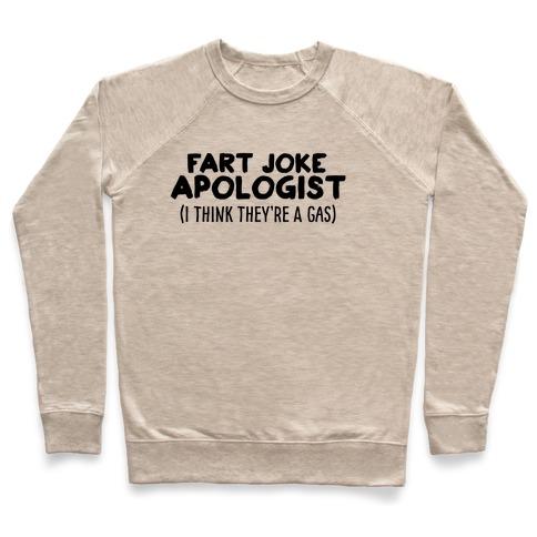 Fart Joke Apologist Pullover