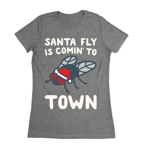 Santa Fly Is Coming To Town White Print Womens T-Shirt