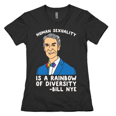 Bill Nye Pride Quote White Print Womens T-Shirt