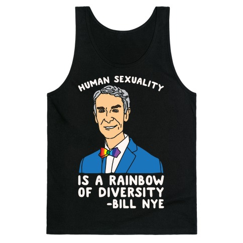Bill Nye Pride Quote White Print Tank Top