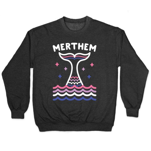 Merthem (Gender Fluid Mermaid) Pullover
