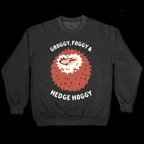 Groggy, Foggy & Hedge Hoggy Pullover