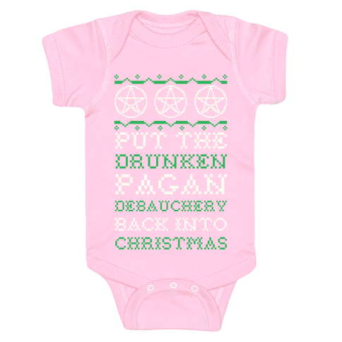 Put the Drunken Pagan Debauchery Back into Christmas Baby Onesy