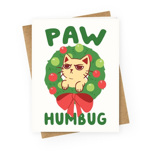 Paw Humbug  Greeting Card