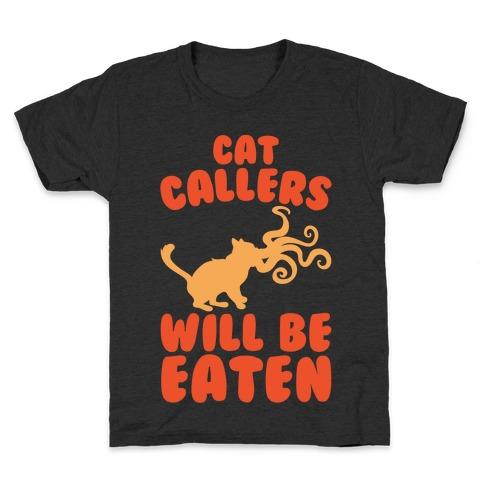 Cat Callers Will Be Eaten Parody White Print Kids T-Shirt