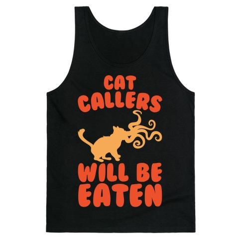 Cat Callers Will Be Eaten Parody White Print Tank Top