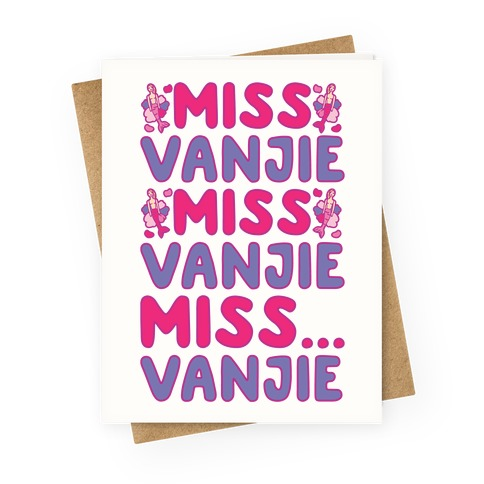 Miss Vanjie Parody Greeting Card