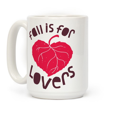 Fall Is For Lovers Coffee Mug