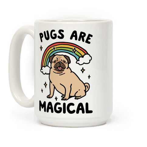 Pugs Are Magical Mug