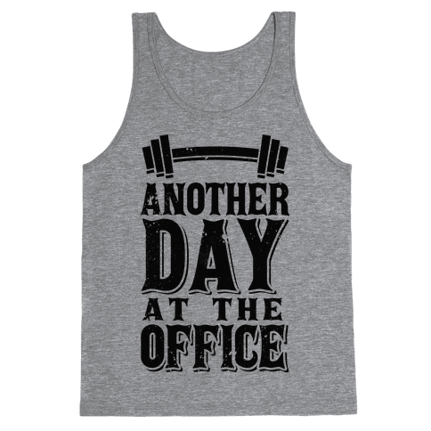 Another Day At The Office  Tank Top