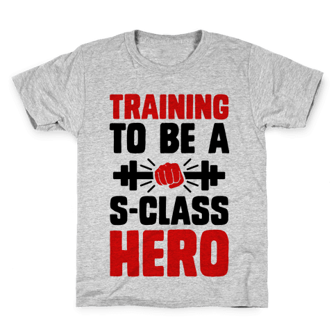 Training to be a S-Class Hero Kids T-Shirt