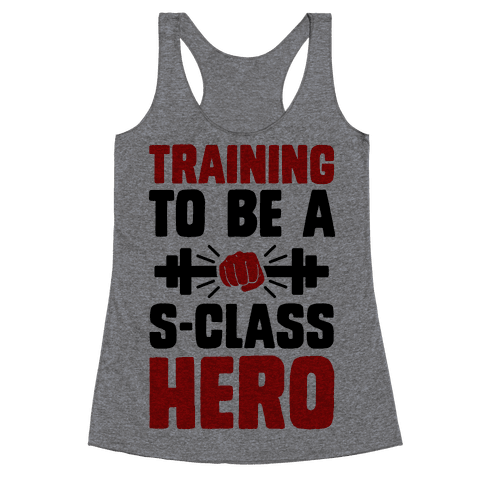 Training to be a S-Class Hero Racerback Tank Top