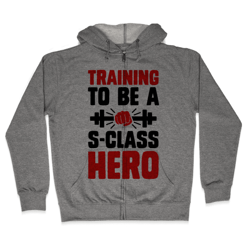 Training to be a S-Class Hero Zip Hoodie