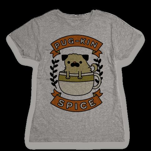 Pugkin Spice Womens T-Shirt