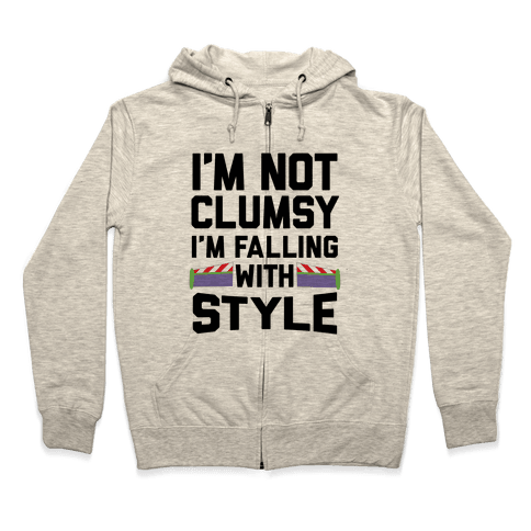 I'm Not Clumsy, I'm Falling With Style Zip Hoodie