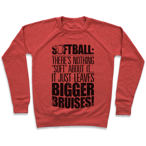 "There's Nothing ""Soft"" About Softball Pullover"