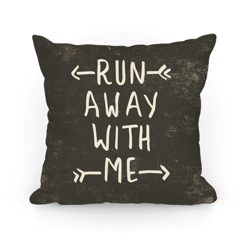 Run Away With Me Pillow (Dark) Pillow