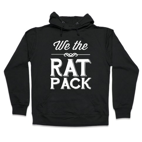 NOT The Rat Pack Mens Funny Hoodie Sweatershirt Hooded White