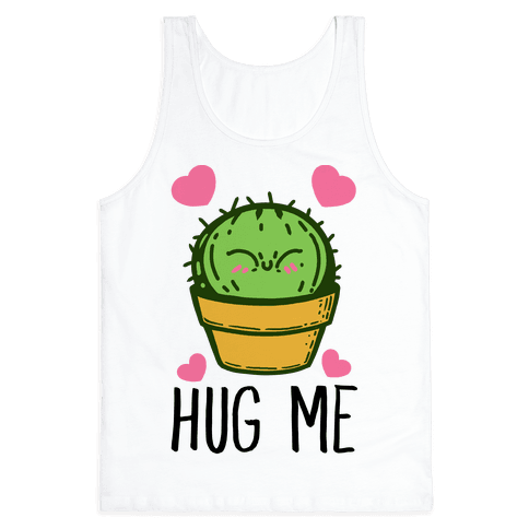 Hug Me - Cactus Tank Top