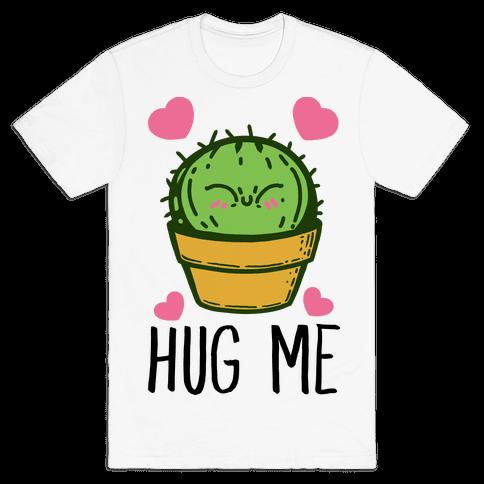 Hug Me - Cactus Mens T-Shirt