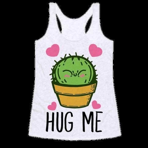 Hug Me - Cactus Racerback Tank Top