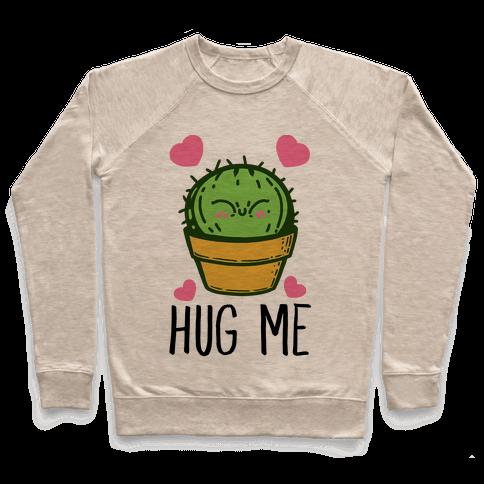 Hug Me - Cactus Pullover