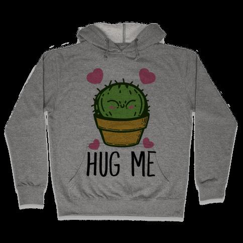 Hug Me - Cactus Hooded Sweatshirt