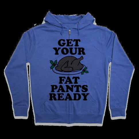 Fat Pants Zip Hoodie