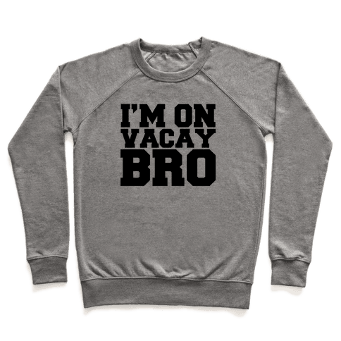A Bros Vacation Pullover
