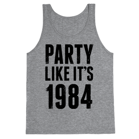 Party Like It's 1984
