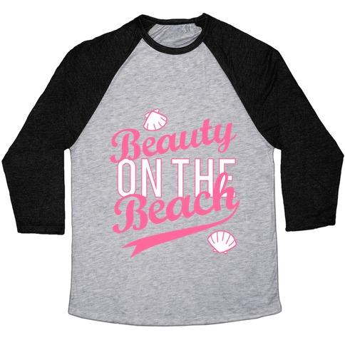 Beauty On The Beach (Baseball Tee) Baseball Tee