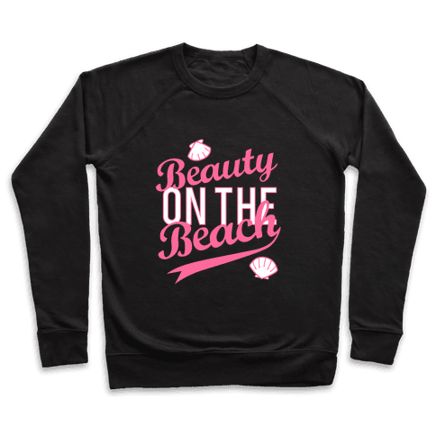 Beauty On The Beach (Baseball Tee) Pullover